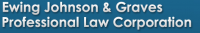 Ewing Johnson & Graves Professional Law Corporation