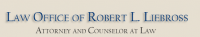Robert L. Liebross Attorney and Counselor at Law
