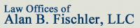 Law Offices of Alan B. Fischler, LLC