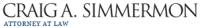 Craig A. Simmermon Attorney at Law