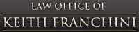 Law Office of Keith Franchini