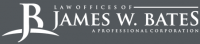 Law Offices of James W. Bates A Professional Corporation