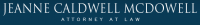 Jeanne Caldwell McDowell, Attorney at Law
