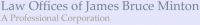 Law Offices of James Bruce Minton