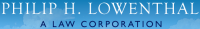 Philip H. Lowenthal A Law Corporation