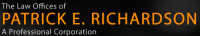 The Law Offices of Patrick E. Richardson A Professional Corporation