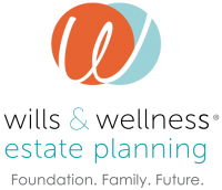 Wills & Wellness Estate Planning