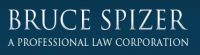 Bruce Spizer A Professional Law Corporation