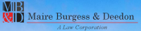 Maire, Burgess & Deedon A Law Corporation