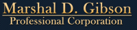 Marshal D. Gibson Professional Corporation
