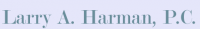 Larry A. Harman, P.C.