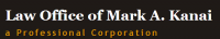 Law Office of Mark A. Kanai, a Professional Corporation