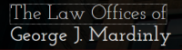 The Law Offices of George Mardinly