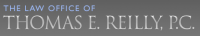 The Law Offices of Thomas E. Reilly, P.C.