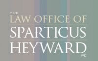 The Law Office of Sparticus Heyward, PC