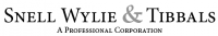 Snell Wylie & Tibbals A Professional Corporation