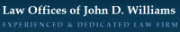 Law Offices of John D. Williams